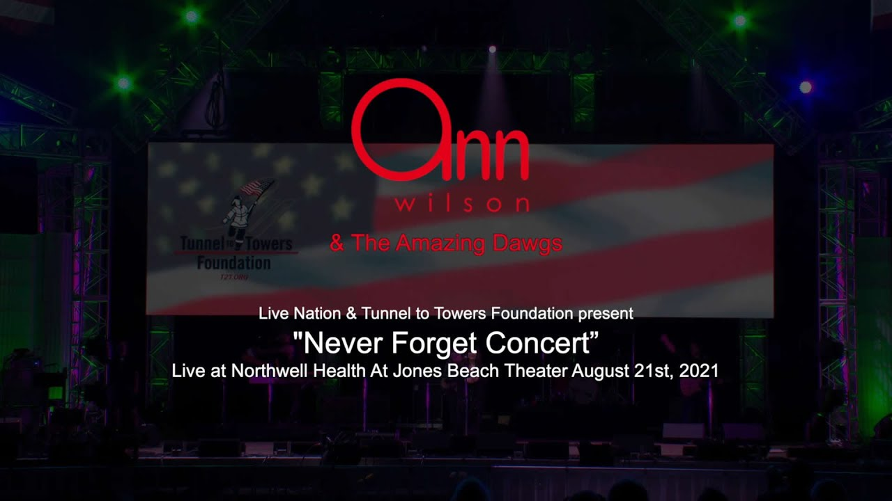 Ann Wilson Tunnel To Towers 9/11 Benefit Show
