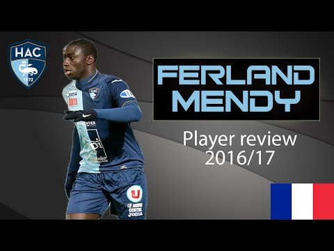 Ferland Mendy | Le Havre AC | Player review 2016/17 | Goals, Skills and Assists | HD