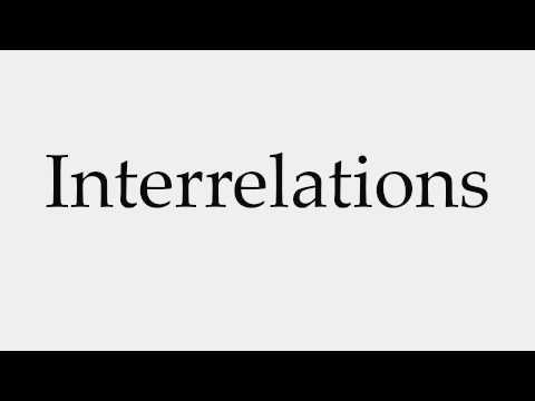 How to Pronounce Interrelations