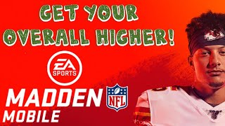 Madden Mobile 20 - Get Your Overall Up Higher! Simple tactics to jack up that OVR!!!