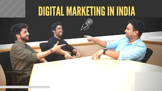 Digital Marketing in India with Kshitij, Nik & Faisal | The Doval Talk S01E04