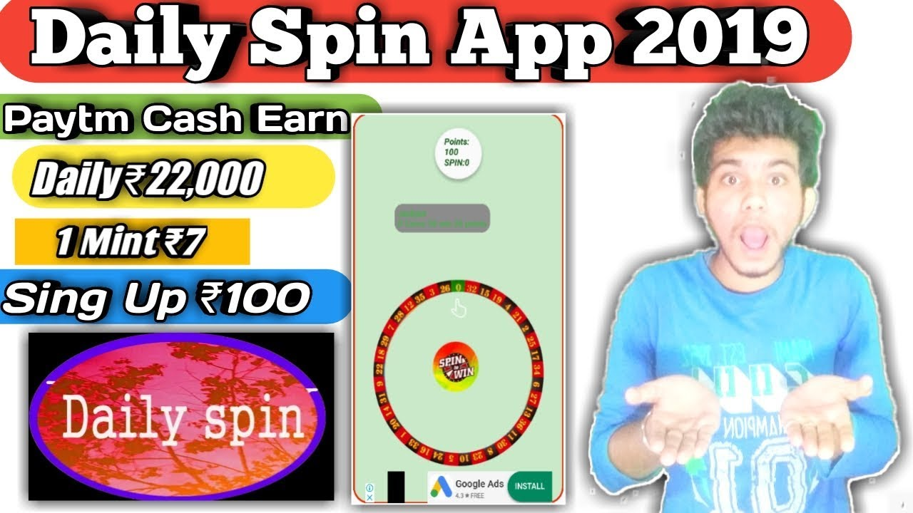 Daily Spin App Paytm Cash Earn Daily ₹22,000 | Spin Win App Earn Money 2019  | Best App Android Phone