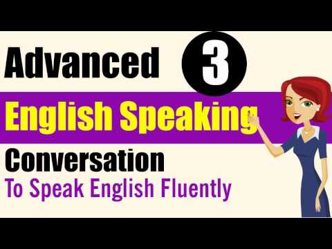 ✪ Learn English Speaking Practice: Advanced Level - Lessons 3