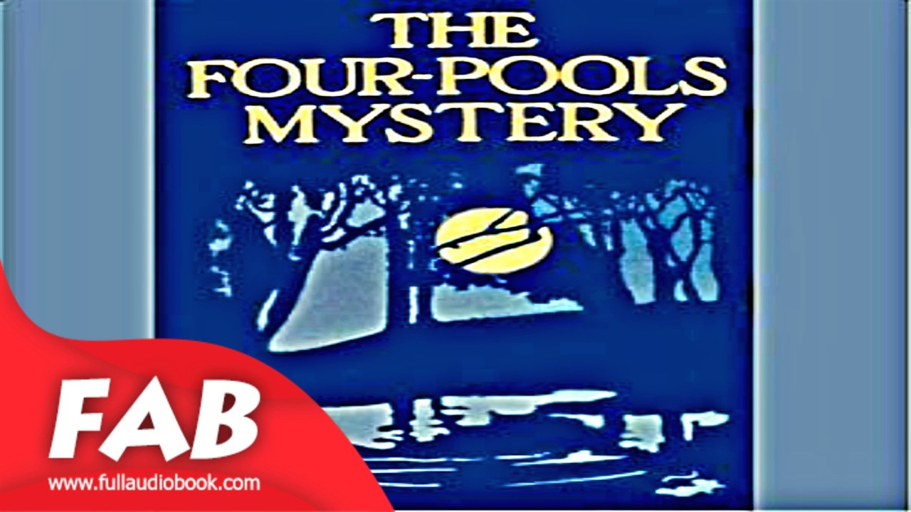 The Four Pools Mystery Full Audiobook by Jean WEBSTER by Crime & Mystery  Fiction