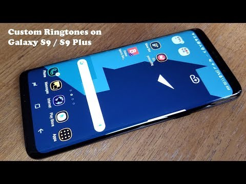 How To Set Custom Ringtones / Notification Sounds On Galaxy S9 / S9 Plus