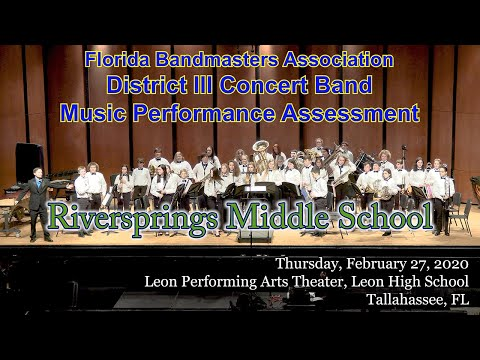 FBA District 3 Concert MPA: Riversprings Middle School Symphonic Band