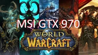 wold of warcraft msi geforce gtx 970 gaming 4g graphics card