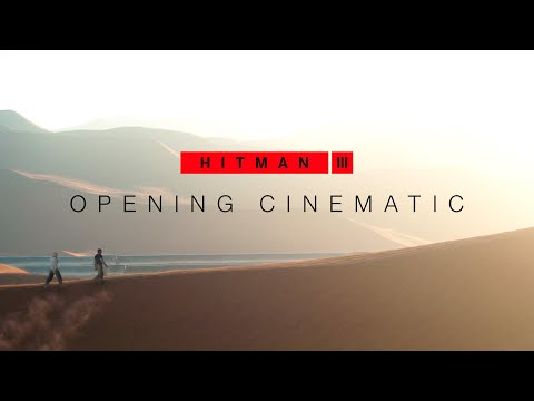 HITMAN 3 - Opening Cinematic