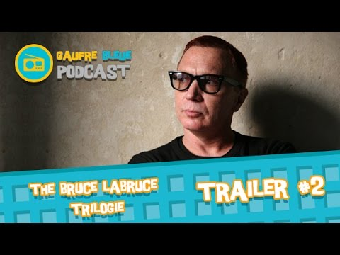 The Bruce Labruce trilogie  #2