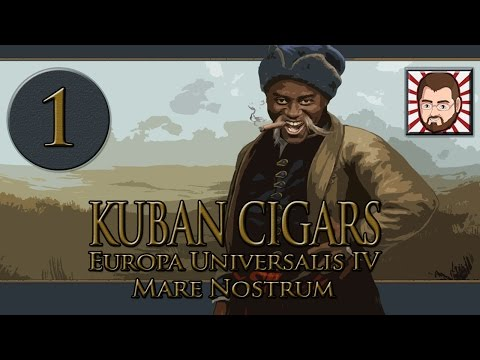 Kuban Cigars [Part 1] The New Central Africa - Let's Play Europa Universalis 4 Mare Nostrum