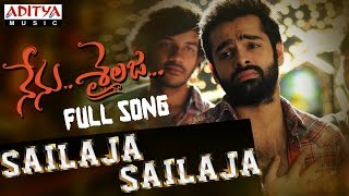 Sailaja Sailaja Full Song || Nenu Sailaja Songs || Ram, Keerthy Suresh, Devi Sri Prasad