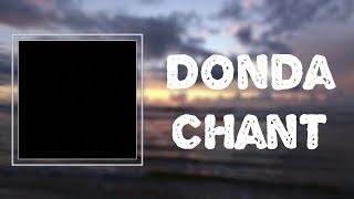 """Kanye West - """"Donda Chant"""" (Lyrics)"""