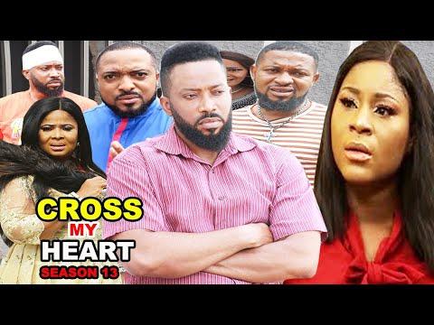 CROSS MY HEART SEASON 13 - (Trending New Movie Full HD) Fredrick Leonard 2021 Latest Nigerian Movie