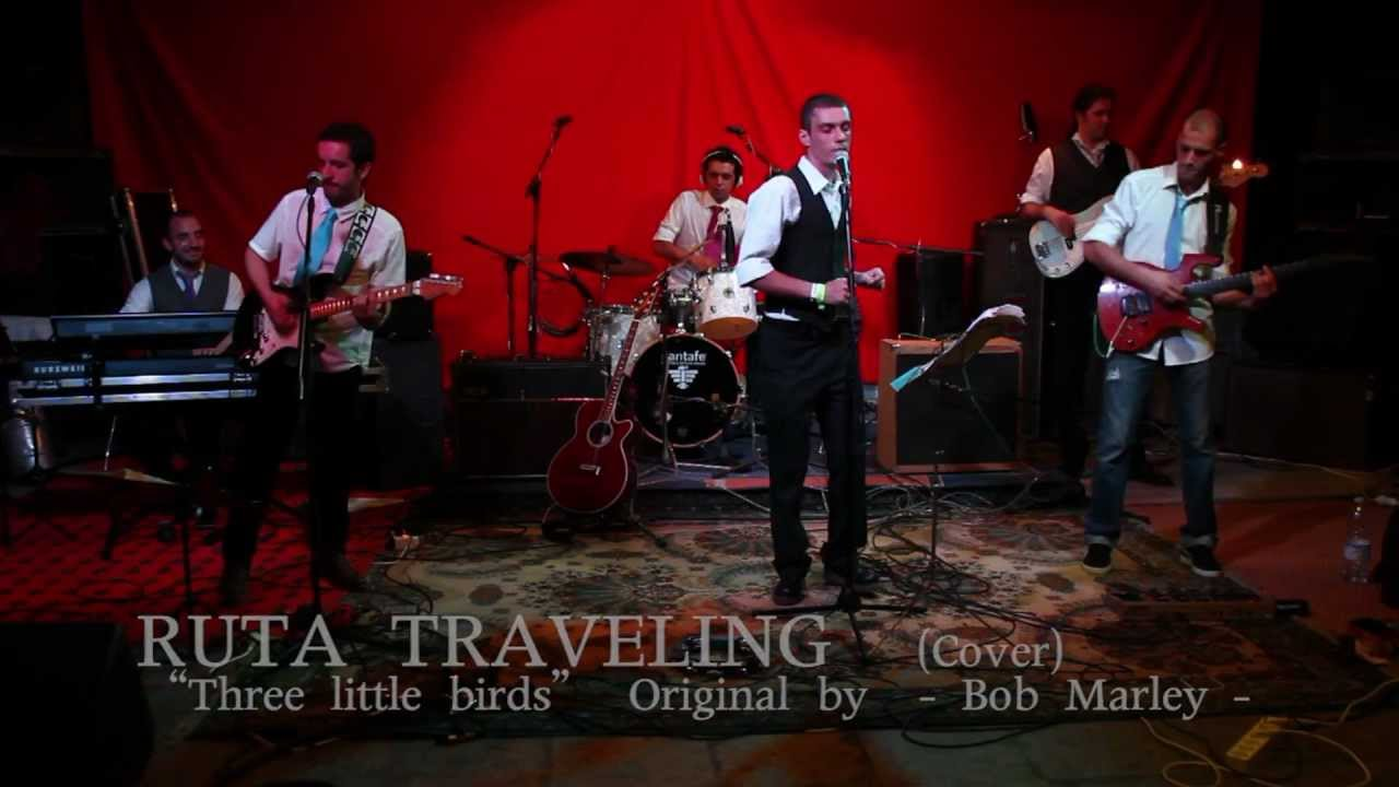 Three Little Birds Bob Marley Cover By RUTA TRAVELING