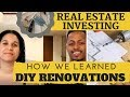 How to Learn DIY Home Renovation – MAKE MONEY INVESTING IN REAL ESTATE