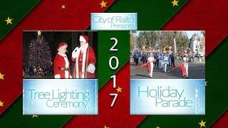 2017 City of Rialto Tree Lighting and Holiday Parade
