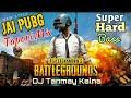 Jai PubG   Tapori Mix With Hard Bass   By DJ Tanmay Kalna