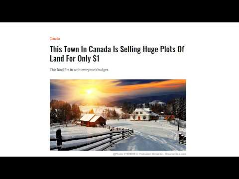 This Town In Canada Is Selling Huge Plots Of Land For Only $1
