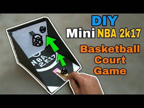 DIY Mini NBA 2k17 BasketBall Court Game !!!Play with Friends :-) | 2017|Tutorial