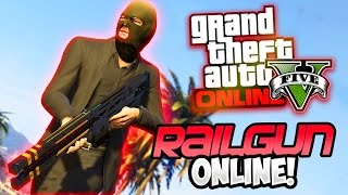 RAILGUN IN GTA 5 ONLINE! (Secret Weapon Gameplay)