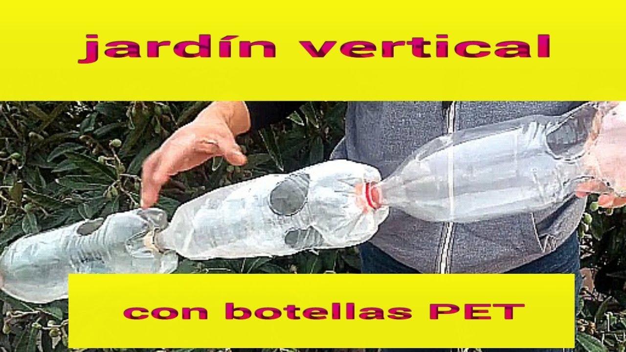 Como hacer un jard n vertical con botellas pet parte 1 for Como realizar un jardin vertical