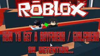 Comment obtenir une petite amie / petit ami à l'école secondaire (fr) Roblox Highschool Roleplay #1