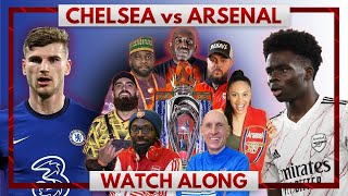 Chelsea vs Arsenal | Watch Along Live