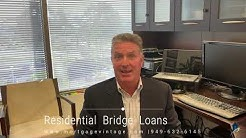 Residential  Bridge  Loan Program | Mortgage Vintage