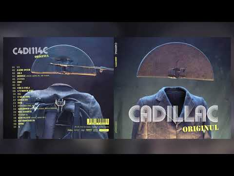 CADILLAC - ORIGINUL (ALBUM COMPLET)