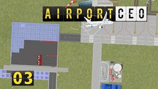 Airport CEO | Flugbetrieb ► #03 Flughafen Management Simulator deutsch german
