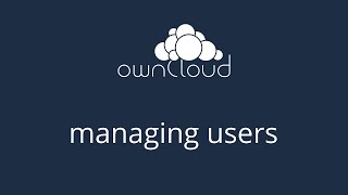 Managing Users in ownCloud Server 8.1