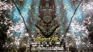 Planet-Air by Ariel Kalma - music for the Soul - full video in HD