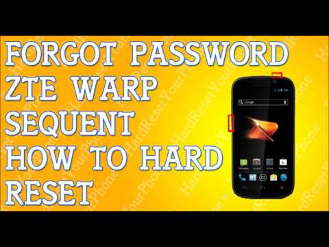 Forgot Password ZTE Warp Sequent How To Hard Reset
