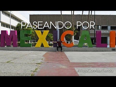 PASEANDO POR MEXICALI | cocurso viaje a cancún con Alex Tienda #ViajaConAlexTienda