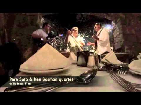 (1º set) Live at Tio Lucas by Pere Soto & Ken Basman Quartet