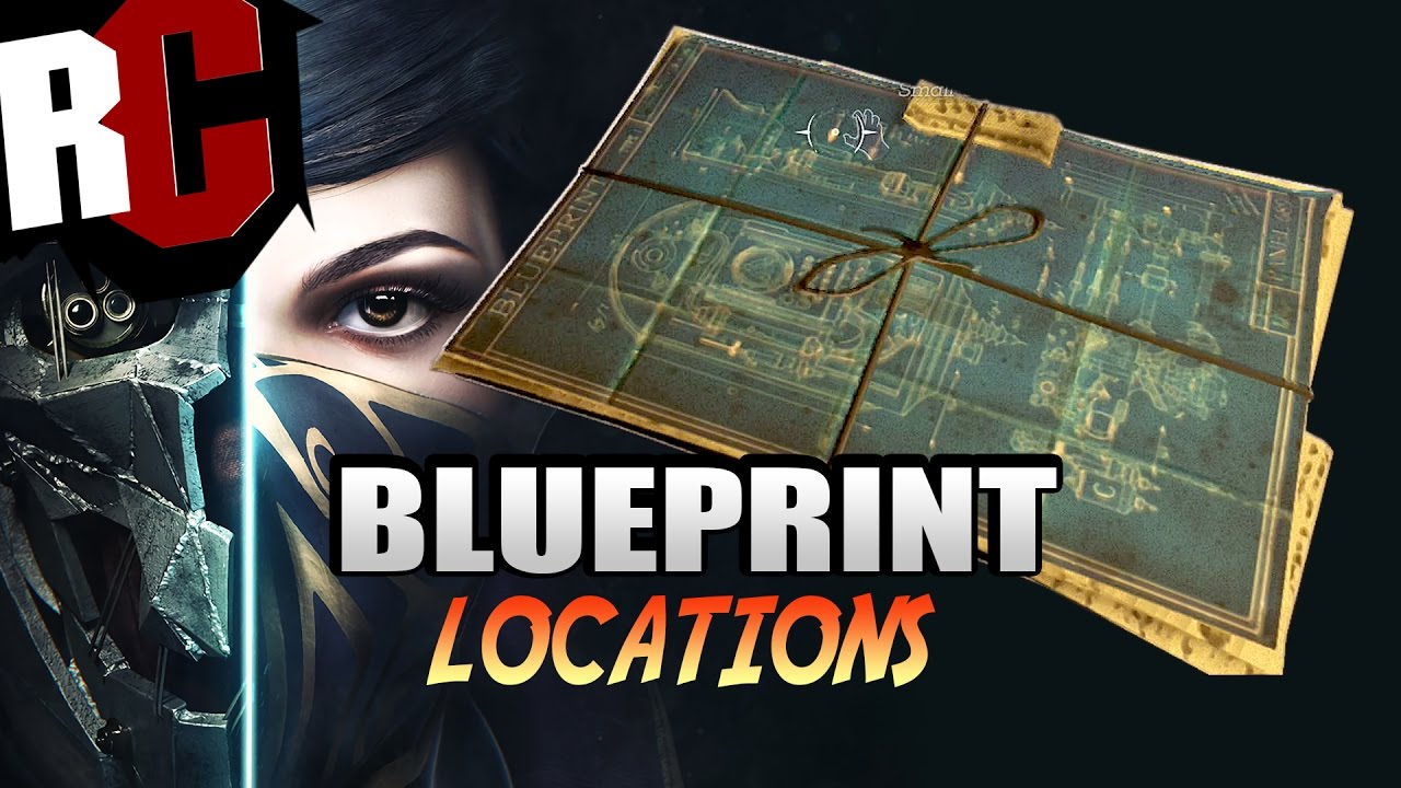Dishonored 2 blueprint locations how to find all the best blueprint dishonored 2 blueprint locations how to find all the best blueprint upgrades in dishonored 2 youtube malvernweather Choice Image