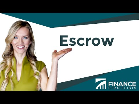Escrow Process and Definition  | Finance Strategists | Your Online Finance Dictionary