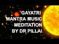 Gayatri Mantra Meditation - Empower Your Self With Sun Energy