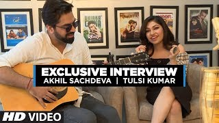 Exclusive Interview with Tulsi Kumar & Akhil | Tera Ban Jaunga | Behind The Scenes | Kabir Singh