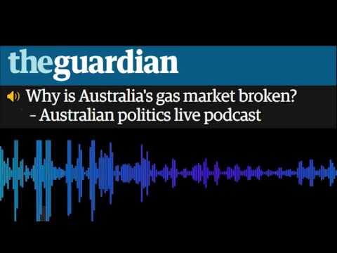 Why is Australia's gas market broken?