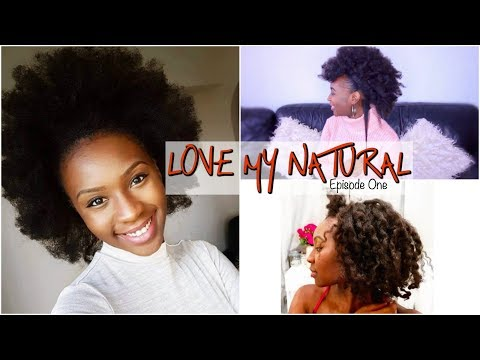 Love My Natural Ep1 With Naturelle Rachelle | Natural Hair Growth Journey