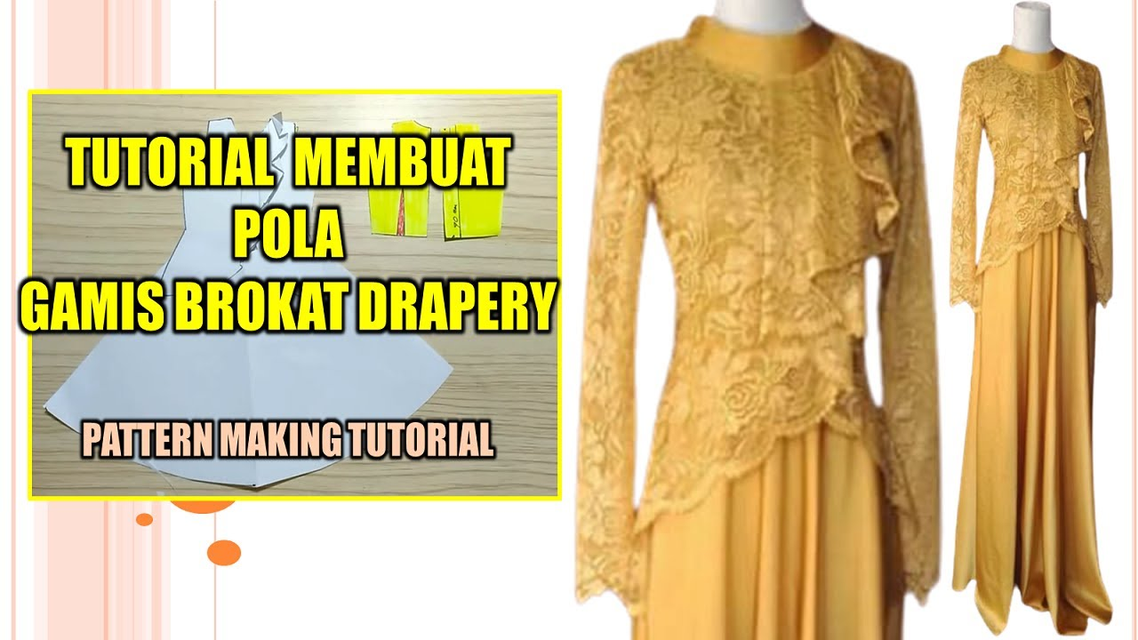 SEWING PATTERN GAMIS BROKAT DRAPERY ~ PATTERN MAKING TUTORIAL