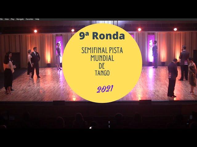 Mundial de tango 2021, SEMIFINAL PISTA,1 tango 9ª ronda  7473