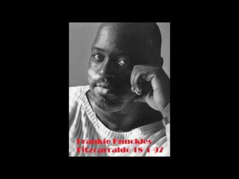 Frankie Knuckles live at Fitzcarraldo 18 01 1997