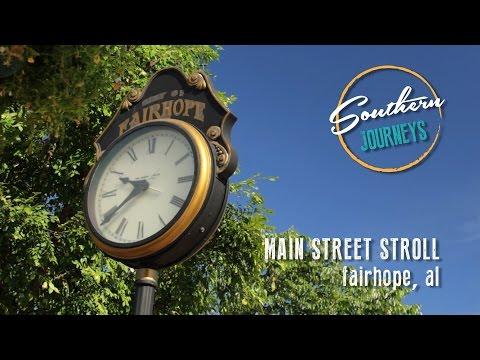Main Street Stroll: Fairhope, Alabama
