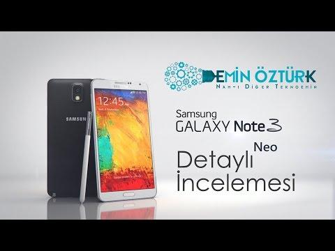 Samsung Galaxy Note 3 Neo Detaylı İncelemesi - Detaylı ve Kutu Açılışı Dahil