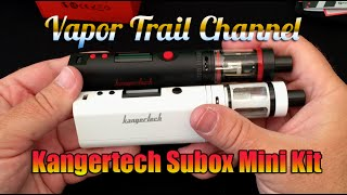 Kanger SUBOX Mini Kit Detailed Review w/ Updated Subtank Mini
