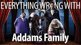 Everything Wrong With The Addams Family (2019) in Creepy & Kooky Minutes