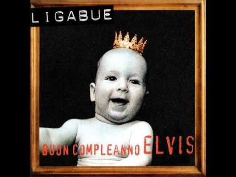 Ligabue - La forza della banda (Buon compleanno Elvis)