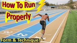 How to Run Properly The Correct Technique & Form!